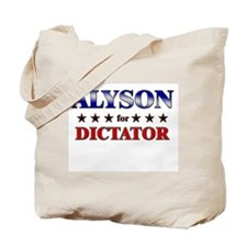 ALYSON for dictator Tote Bag