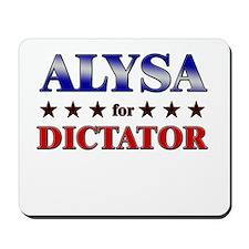 ALYSA for dictator Mousepad