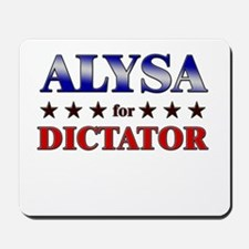 ALYSA for dictator Mousepad