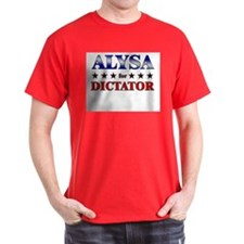 ALYSA for dictator T-Shirt