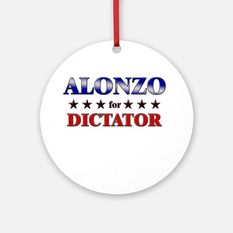ALONZO for dictator Ornament (Round)