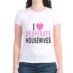 I Love Desperate Housewife Jr. Ringer T-Shirt