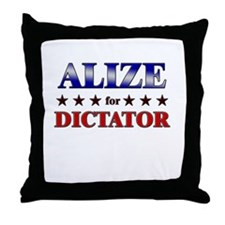 ALIZE for dictator Throw Pillow