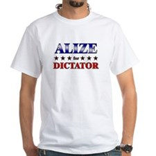 ALIZE for dictator Shirt
