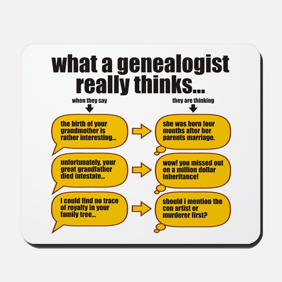 Genealogist Thinks Mousepad