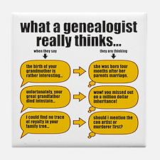 Genealogist Thinks Tile Coaster
