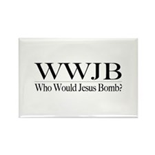 Who Would Jesus Bomb Rectangle Magnet