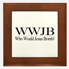 Who Would Jesus Bomb Framed Tile