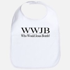 Who Would Jesus Bomb Bib
