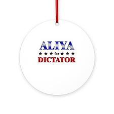 ALIYA for dictator Ornament (Round)
