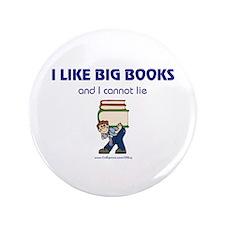 "Like Big Books (m) 3.5"" Button"