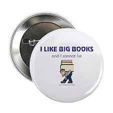 "Like Big Books (m) 2.25"" Button"