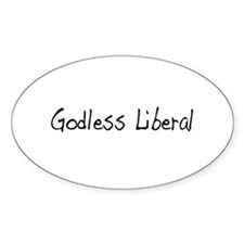 Godless Liberal Oval Decal