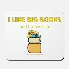 Like Big Books (f) Mousepad