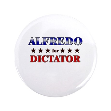 "ALFREDO for dictator 3.5"" Button"
