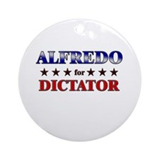 ALFREDO for dictator Ornament (Round)