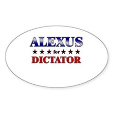 ALEXUS for dictator Oval Decal