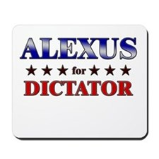 ALEXUS for dictator Mousepad