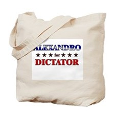 ALEXANDRO for dictator Tote Bag