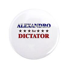 """ALEXANDRO for dictator 3.5"""" Button"""