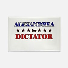 ALEXANDREA for dictator Rectangle Magnet