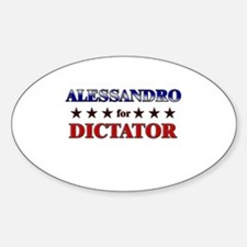ALESSANDRO for dictator Oval Decal
