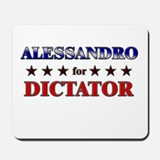ALESSANDRO for dictator Mousepad