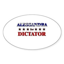 ALESSANDRA for dictator Oval Decal