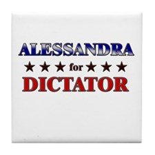 ALESSANDRA for dictator Tile Coaster