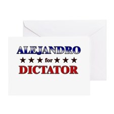 ALEJANDRO for dictator Greeting Card