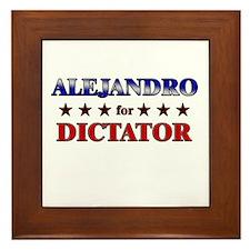 ALEJANDRO for dictator Framed Tile