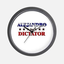 ALEJANDRO for dictator Wall Clock