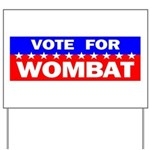 Vote for Wombat Yard Sign