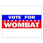 Vote for Wombat Small Poster