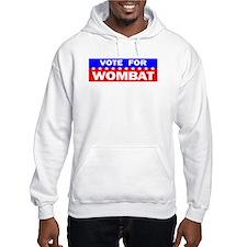 Vote for Wombat Hoodie Sweatshirt
