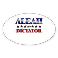 ALEAH for dictator Oval Decal