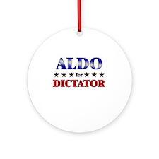 ALDO for dictator Ornament (Round)