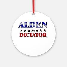 ALDEN for dictator Ornament (Round)