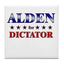 ALDEN for dictator Tile Coaster