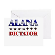 ALANA for dictator Greeting Card