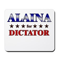 ALAINA for dictator Mousepad