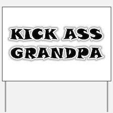 Kick Ass Grandpa Yard Sign