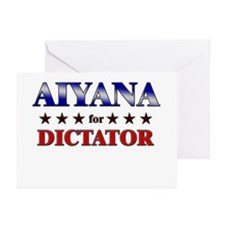 AIYANA for dictator Greeting Cards (Pk of 10)