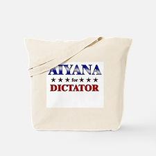AIYANA for dictator Tote Bag