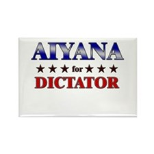 AIYANA for dictator Rectangle Magnet