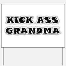 Kick Ass Grandma Yard Sign