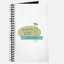 Everybody Loves an Interior Designer Journal