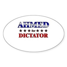 AHMED for dictator Oval Decal