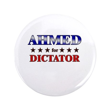 """AHMED for dictator 3.5"""" Button"""