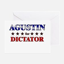 AGUSTIN for dictator Greeting Card